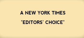 "A New York Times ""Editors Choice"""